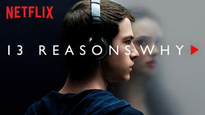 A&E, 629, Thirteen Reasons Why, Chelsea Korynta, Credit- Netflix Series Poster